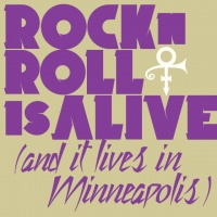 Single: Rock 'N' Roll Is Alive! (And It Lives In Minneapolis